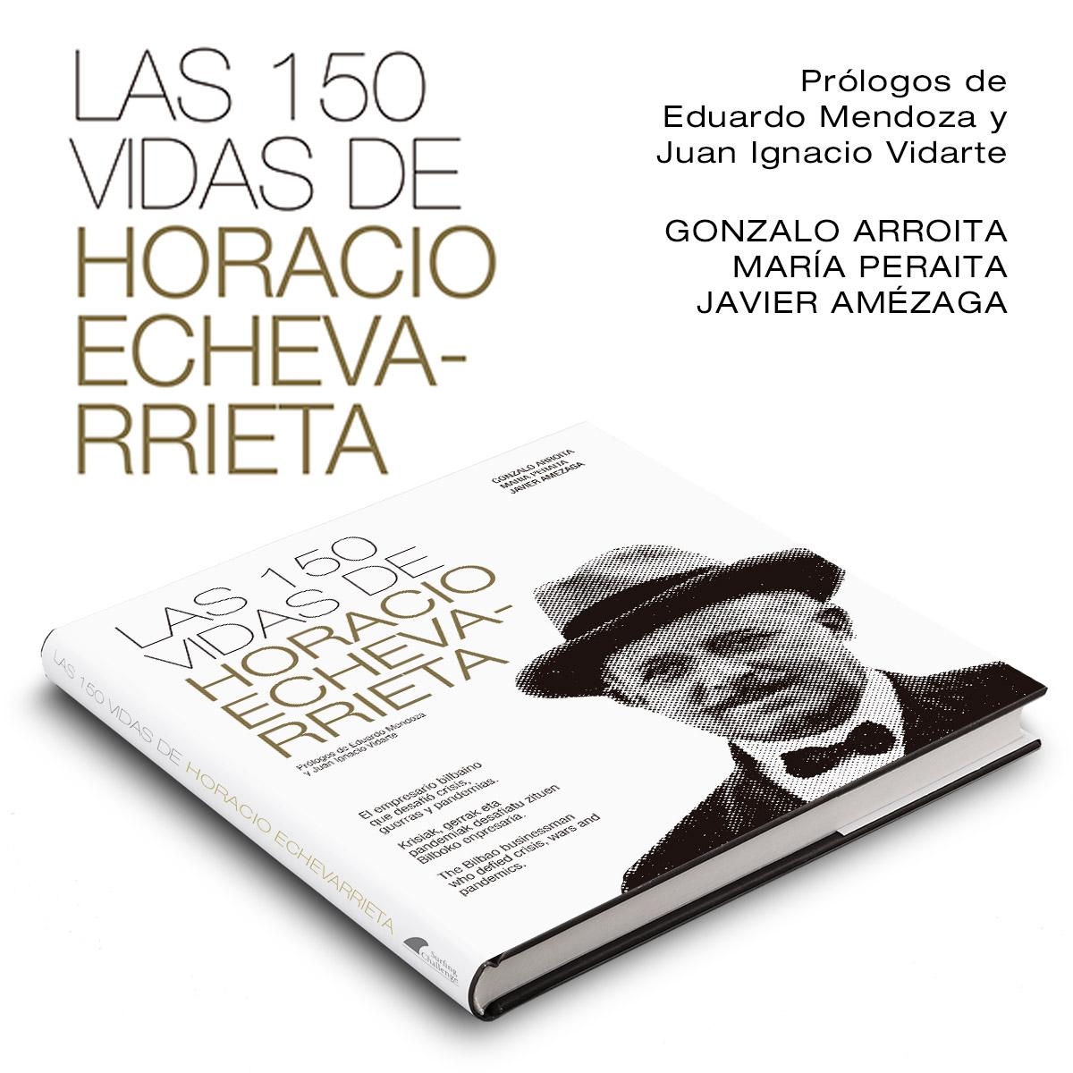 Libro Las 150 vidas de Horacio Echevarrieta